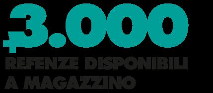Oltre 3000 referenze disponibili a magazzino